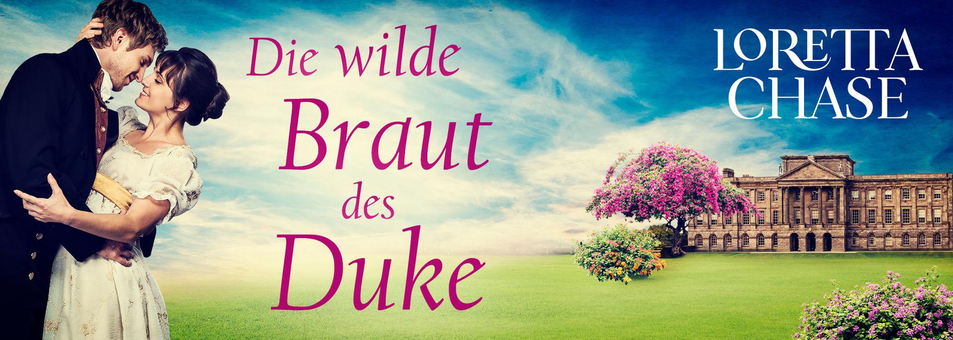 Die wilde Braut des Duke