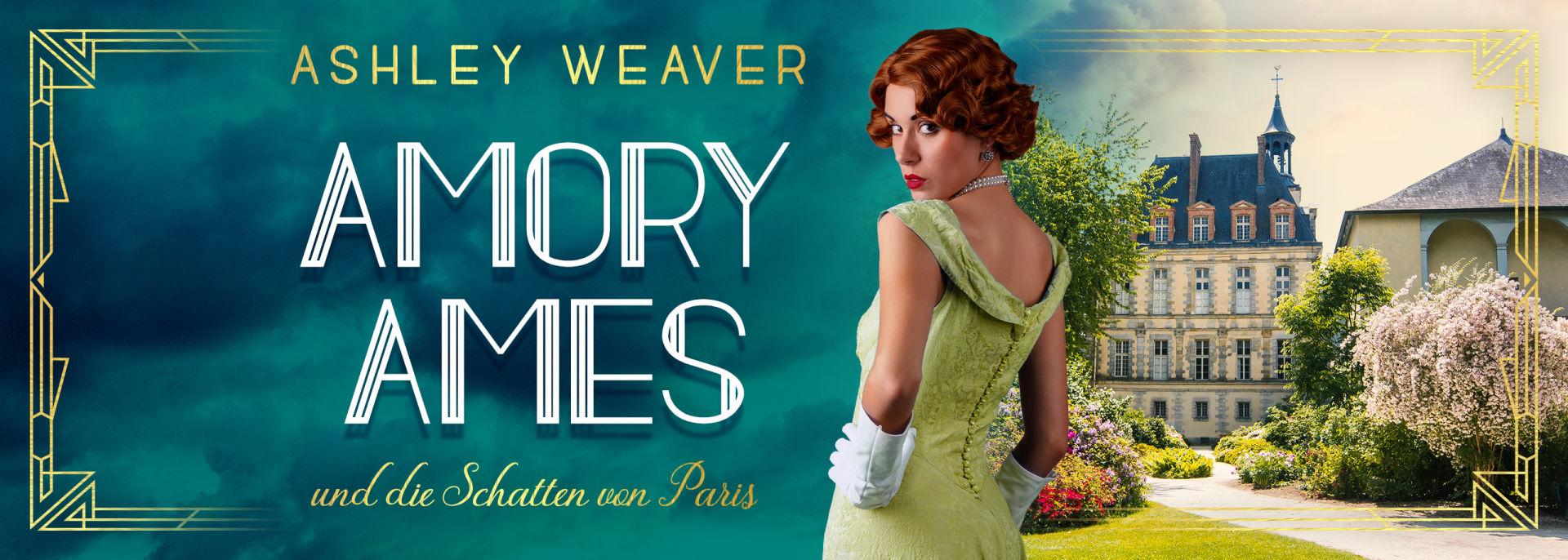 Amory Ames und die Schatten von Paris