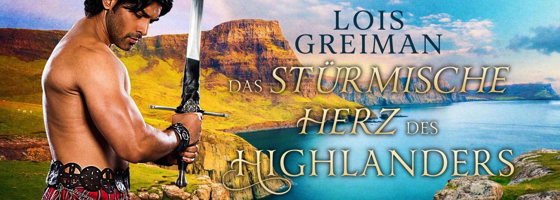 Das stürmische Herz des Highlanders