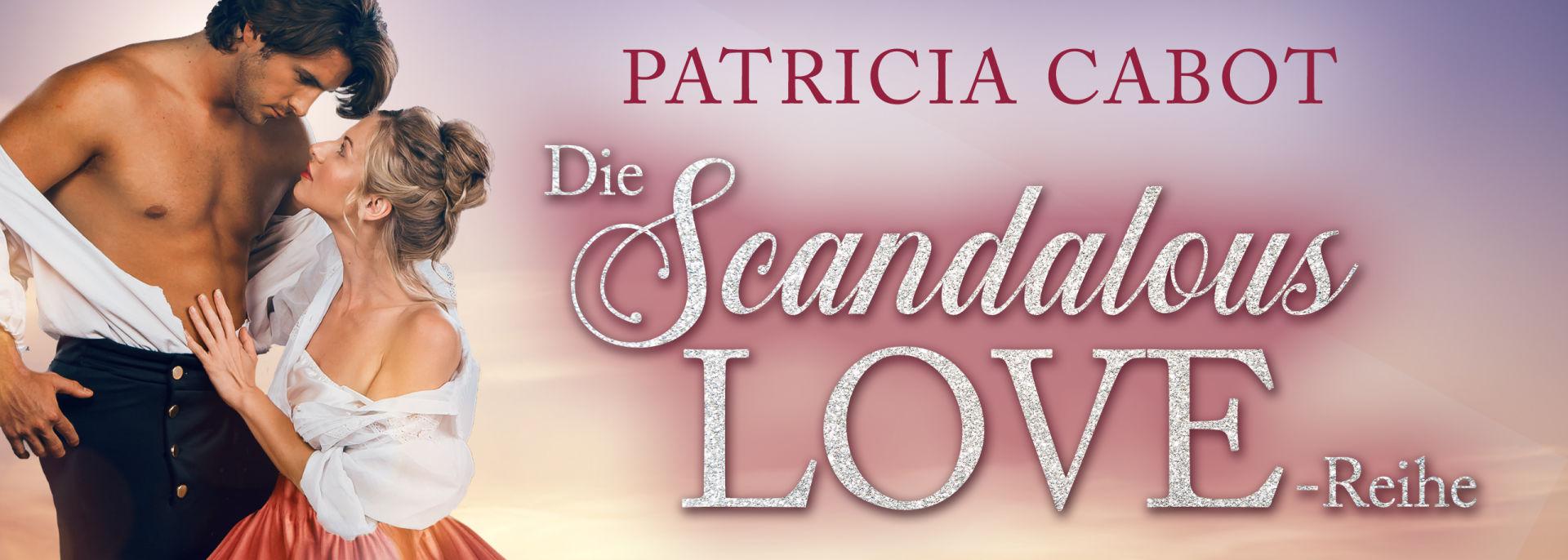 Scandalous Love-Reihe Serienbanner