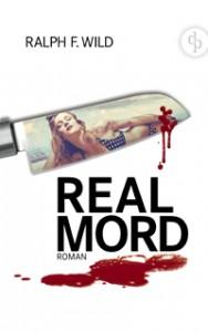 REALMORD der Action-Thriller von Ralph F. Wild