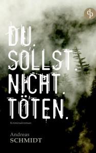 Du sollst nicht töten – Andreas Schmidt
