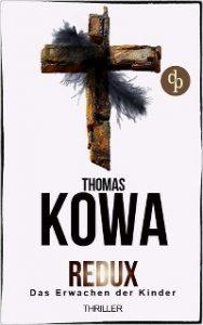 Kowa, Thomas: Redux