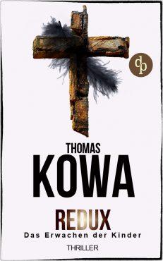 Thomas Kowa – Redux – Das Erwachen der Kinder