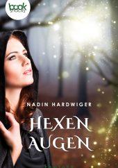 Nadin Hardwiger – Hexenaugen – booksnacks