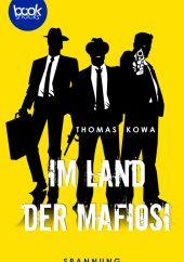 Thomas Kowa – Im Land der Mafiosi – booksnacks