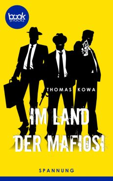 Thomas Kowa – Im Land der Mafiosi – booksnacks