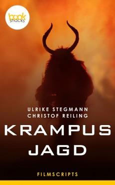 Ulrike Stegmann, Christof Reiling – Krampusjagd – booksnacks, Filmscripts
