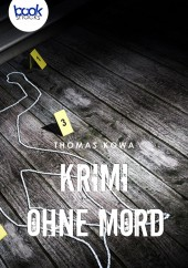 Thomas Kowa – Krimi ohne Mord – booksnacks