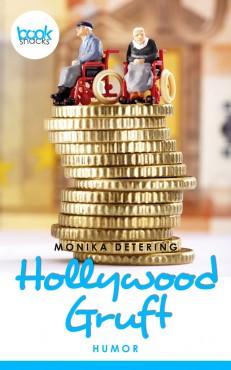 Monika Detering – Hollywood-Gruft – booksnacks