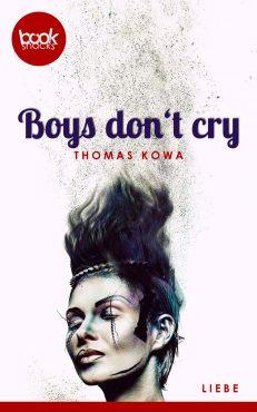 Thomas Kowa – Boys don't cry – booksnacks