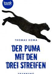 Thomas Kowa – Der Puma mit den drei Streifen – booksnacks