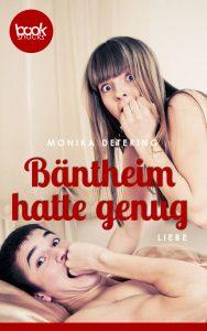 Monika Detering – Bäntheim hatte genug – booksnacks