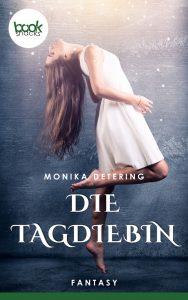 Monika Detering - Die Tagdiebin – booksnacks