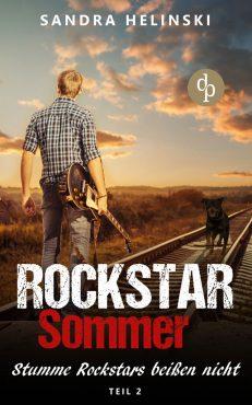 Sandra Helinski – Stumme Rockstars beißen nicht – Rockstar Sommer