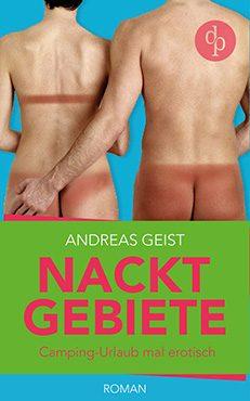 Andreas Geist – Nacktgebiete