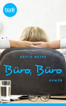 Britta Meyer – Büro, Büro – booksnacks