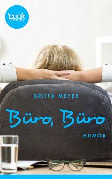 Britta Meyer – Büro, Büro – booksnacks