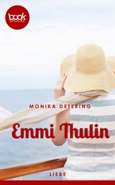 Monika Detering – Emmi Thulin – booksnacks
