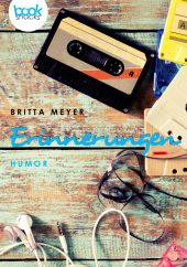 Britta Meyer – Erinnerungen – booksnacks