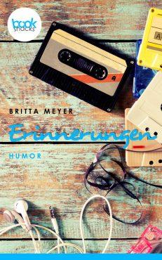 Britta Meyer – Erinnerungen – booksnacks