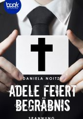 Noitz – Adele feiert Begräbnis – booksnacks
