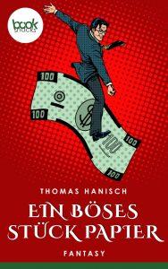 Thomas Hanisch – Ein böses Stück Papier – booksnacks