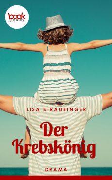 Lisa Straubinger – Der Krebskönig – booksnacks