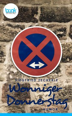 Siegfried Zecherle – Wonniger Donnerstag – booksnacks