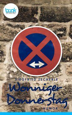 Siegfried Zecherle – Wonniger Donnerstag – booksnacks