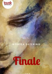 Monika Detering – Finale – booksnacks