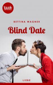 Bettina Wagner – Blind Date – booksnacks