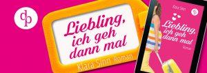 Klara Sinn – Liebling, ich geh dann mal