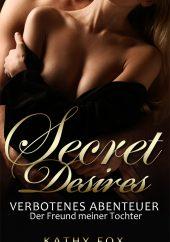 Kathy Fox – Secret Desires – Verbotenes Abenteuer