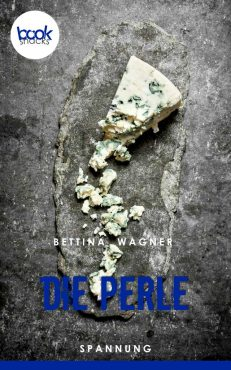 Bettina Wagner – Die Perle – booksnacks