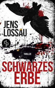 Jens Lossau – Schwarzes Erbe