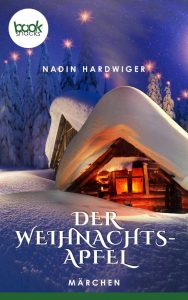 Nadin Hardwiger – Der Weihnachtsapfel – booksnacks
