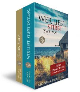 Monika Detering – Wer liebt, stirbt zweimal – inkl. Jördis' Briefen