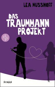 Lea Musshoff – Das Traummann-Projekt