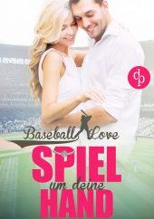 Saskia Louis – Spiel um deine Hand – Baseball Love