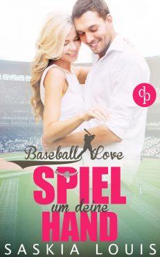 Baseball Love - Spiel um deine Hand (Saskia Louis)