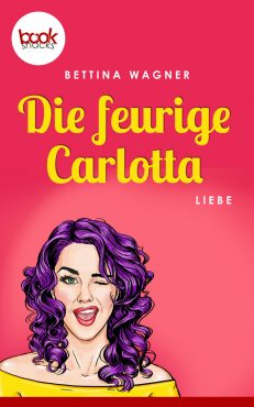 Wagner – Die feurige Carlotta – booksnacks