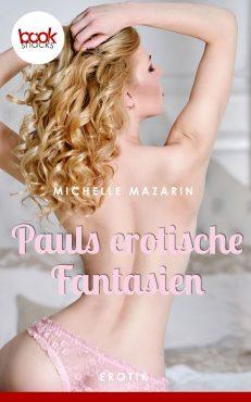 Mazarin – Pauls erotische Fantasien – booksnacks