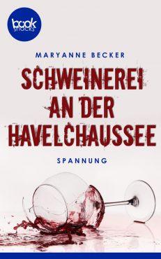 Becker – Schweinerei an der Havelchaussee – booksnacks