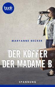 Becker – Der Koffer der Madame B. – booksnacks
