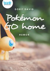 Dorit David – Pokémon GO home – booksnacks