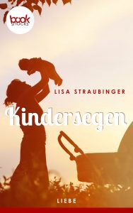 Lisa Straubinger – Kindersegen – booksnacks