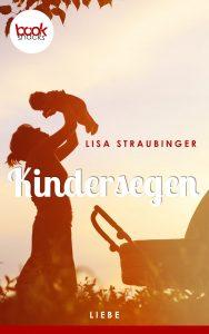 Lisa Straubinger – Kindersegen – booksnacks