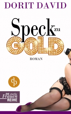Dorit David – Speck zu Gold