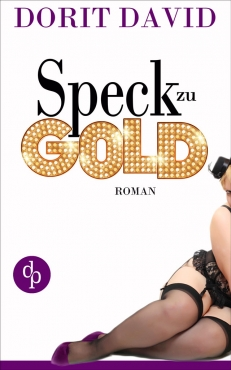 Dorit David – Speck zu Gold